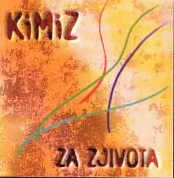kimiz-za-zjivota