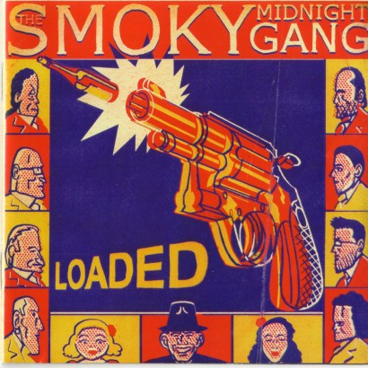 the-smoky-midnight-gang-loaded